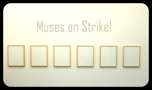 Muses on strike