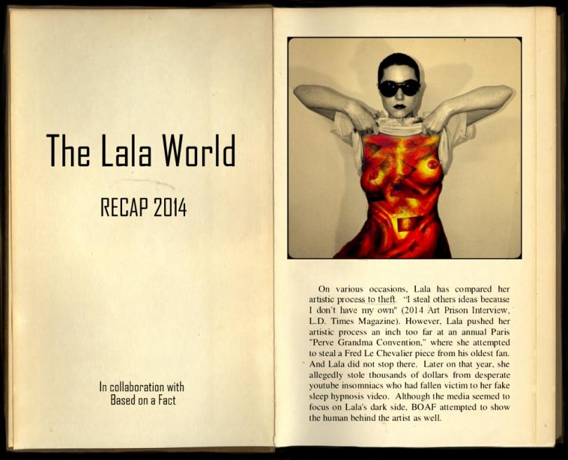 The Lala World RECAP 2014