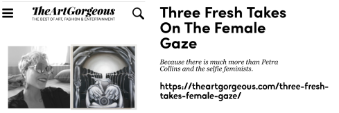 "The Art Gorgeous article ""Three Fresh Takes on the Female Gaze"" by Katya Lopatko featuring Lala Drona"